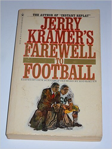 Jerry Kramer's Farewell to Football