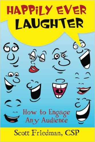 Happily Ever Laughter: How to Engage Any Audience