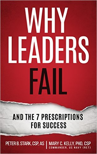 Why Leaders Fail and the 7 Prescriptions for Success