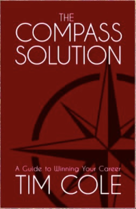 THE COMPASS SOLUTION – A GUIDE TO WINNING YOUR CAREER