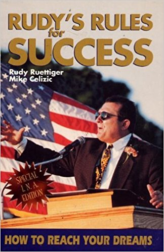 Rudy's Rules for Success: How to Reach Your Dreams